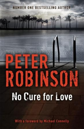 Peter robinson no cure for love