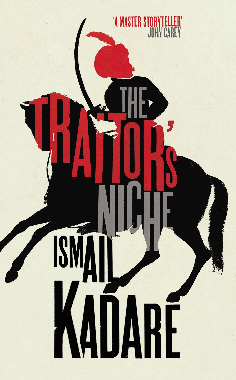 72.ismail kadare the traitor s niche