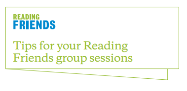 Reading Friends group session tips
