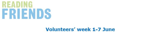 Reading Friends Volunteers' Week toolkit (1-7 June 2020)