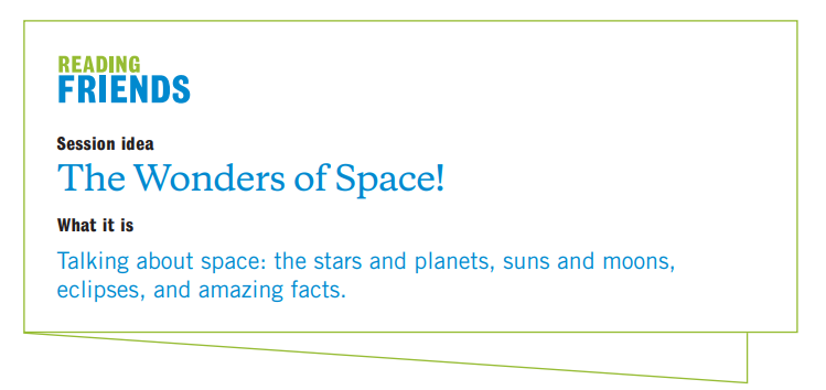 Reading Friends Wonders of Space: Session Idea