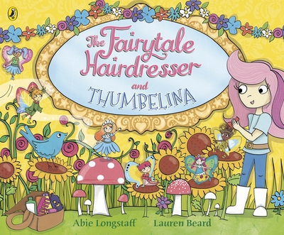 Thumb the fairytale hairdresser and thumbelina