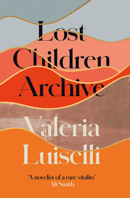 Thumb valeria luiselli lost children archive
