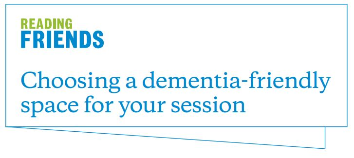 Reading Friends dementia-friendly spaces