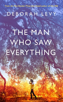 Thumb deborah levy the man who saw everything