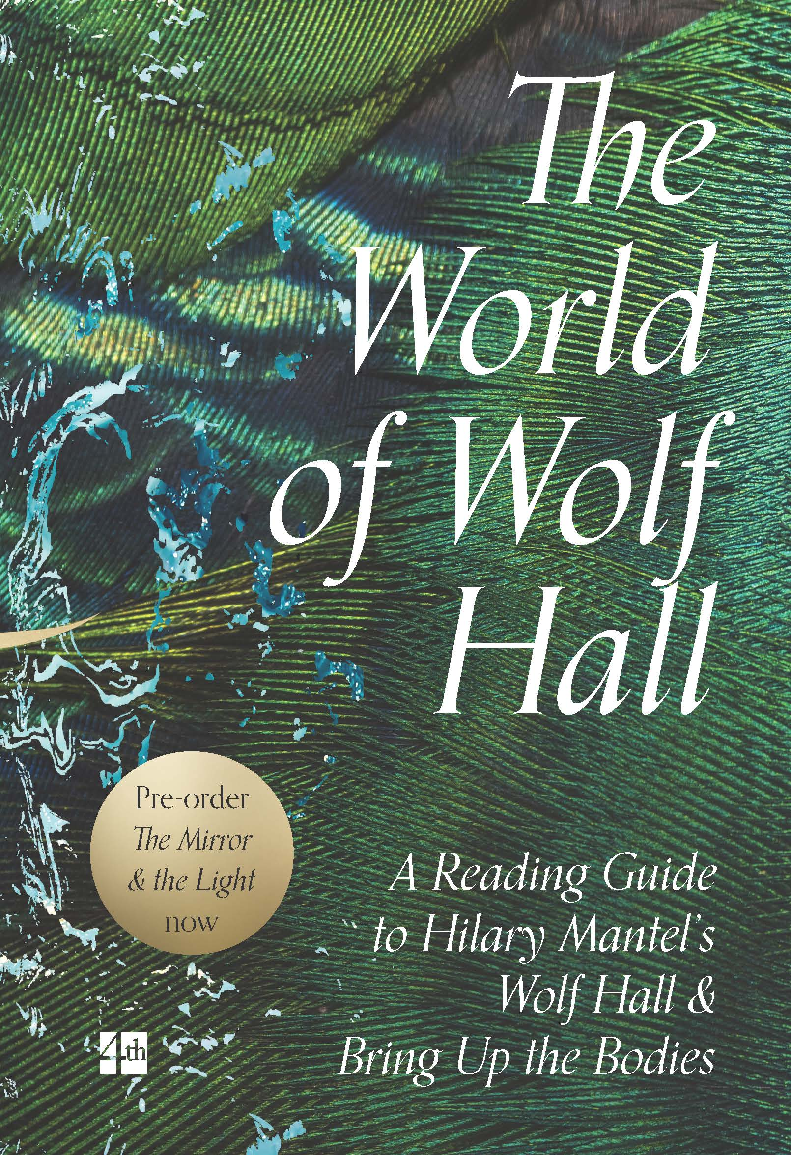 The world of wolf hall