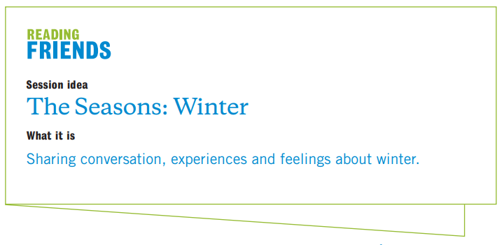 Reading Friends Winter: Session Idea