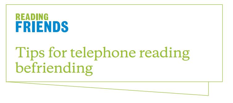 Reading Friends Tips for Telephone Reading Befriending