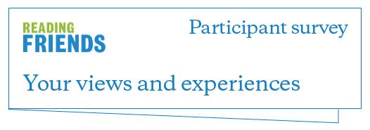 Reading Friends Telephone Participant Survey
