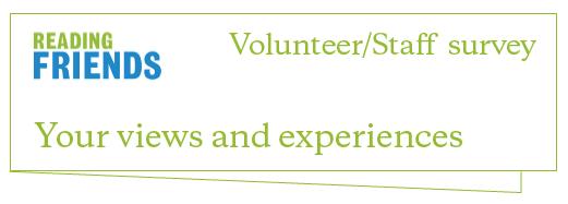 Reading Friends Telephone Volunteer/Staff Survey