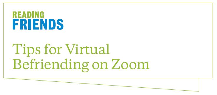 Tips for Virtual Befriending on Zoom