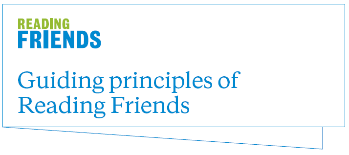 Guiding Principles of Reading Friends
