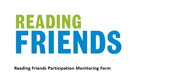 Reading Friends Participation Monitoring form