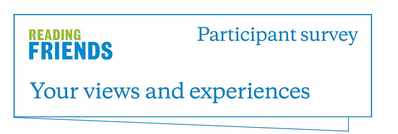 Reading Friends Participant Survey