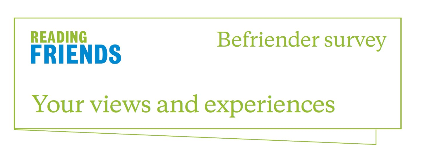 Reading Friends Befriender Survey